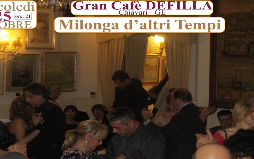 MERC 25 OTT: Gran Cafè Defilla, Milonga d'altri TEMPI