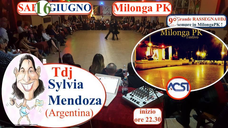 Sab 16 GIUGNO-MilongaPK-9°RASSEGNA® Tdj Sylvia Mendoza(Arg)