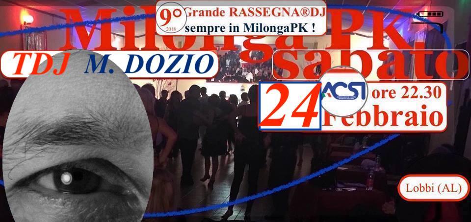Sabato 24 FEB! 9°RASSEGNA-DJ MilongaPK-Tdj M.DOZIO !