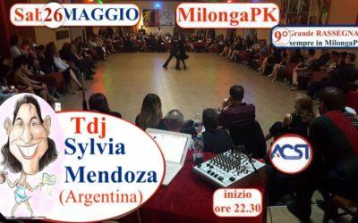 Sab 26 MAGGIO – MilongaPK – 9°RASSEGNA® Tdj Sylvia Mendoza (Arg)