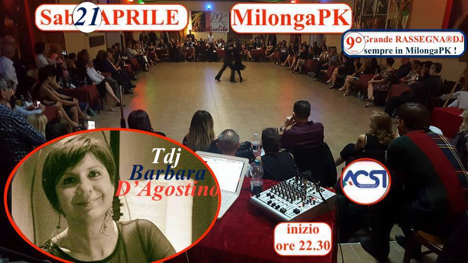 Sab 21 APRILE – Milonga Pk 9°RASSEGNA® DJ BARBARA D'AGOSTINO