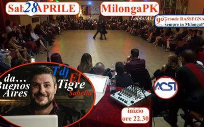 Sab 28 APRILE – Milonga Pk 9°RASSEGNA® Tdj EL TIGRE di Buenos Aires !!!