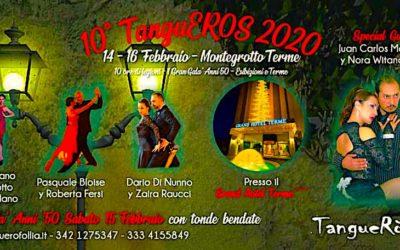 10*TanguEROS TERME 14/16 febbraio 2020 GRANDHOTEL*****Montegrotto Terme(PD)