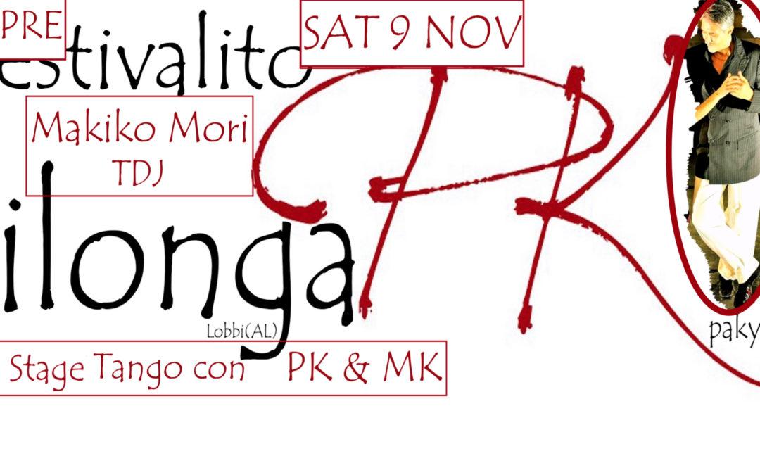 SAT 9 NOV-Pre-10° Festivalito alla MilongaPK Tdj MAKIKO + Stage Tango con PK & MK